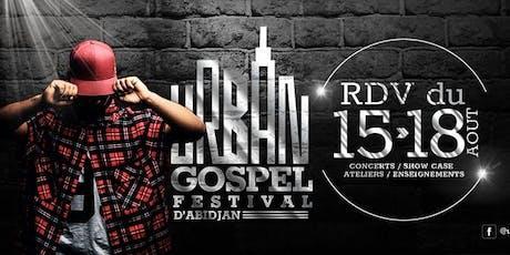 Urban Gospel Festival d'Abidjan 2e ed tickets
