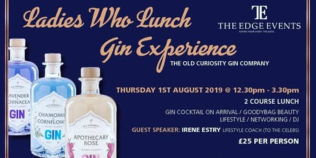 LADIES WHO LUNCH GIN EXPERIENCE/SUMMER PARTY tickets