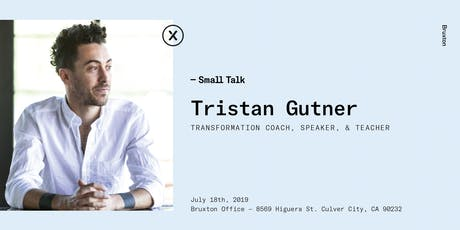 Small Talk with Guest Tristan Gutner tickets