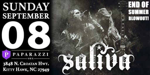 SALIVA - END OF SUMMER BLOWOUT! LIVE at Paparazzi OBX!