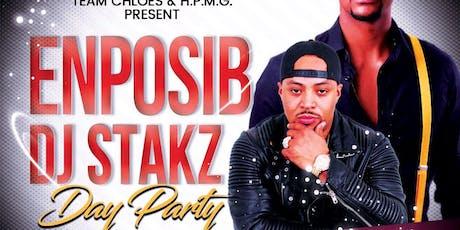 """DJ STAKZ & ENPOSIB """"DAY PARTY""""  tickets"""