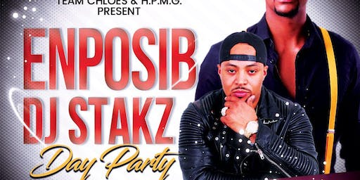 "DJ STAKZ & ENPOSIB ""DAY PARTY"""