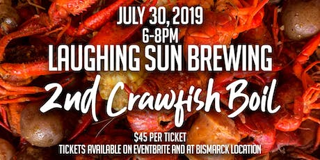 Laughing Sun Summertime Crawfish Boil JULY 30, 2019 tickets