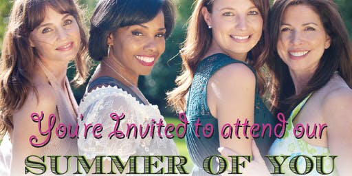 """FREE Women's Health Event """"Summer of You"""""""
