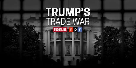FRONTLINE: Trump's Trade War - Meet the Producers tickets
