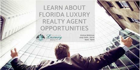 Learn About Florida Luxury Realty Agent Opportunities tickets