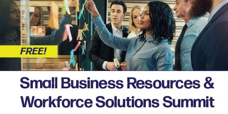 Small Business Resources & Workforce Solutions Summit tickets