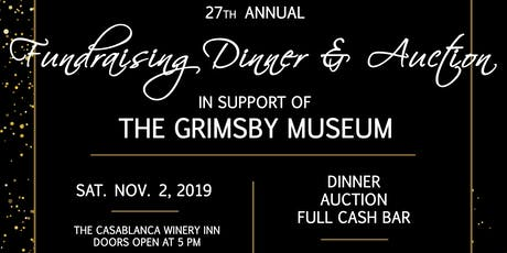27th Annual Grimsby Museum Fundraising Dinner tickets