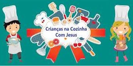 Escola Cristã de Férias* Na cozinha com Jesus* MASTER CHEF ingressos