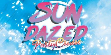 SunDazed Party Cruise 2019 tickets