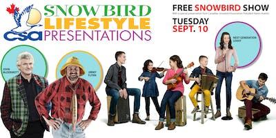 Snowbirds Lifestyle Presentations Show