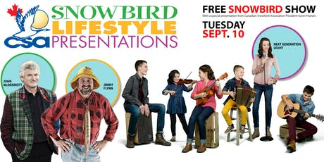 Snowbirds Lifestyle Presentations Show tickets