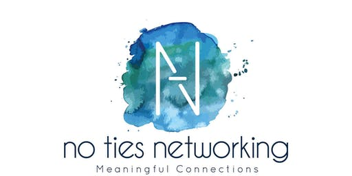 No Ties Networking Lunch, Thurs 25th July 2019