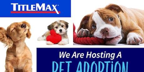 Pet Adoption at TitleMax Angleton, TX tickets