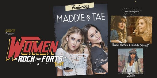Women Rock the Fort / An Evening With Maddy & Tae