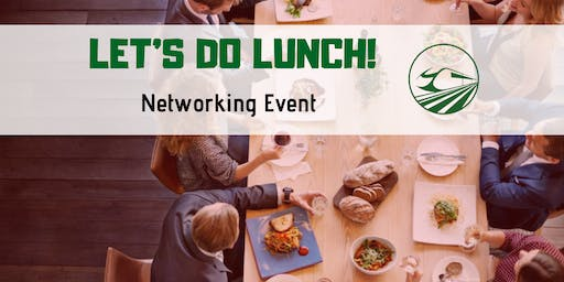 Let's Do Lunch! Networking Event