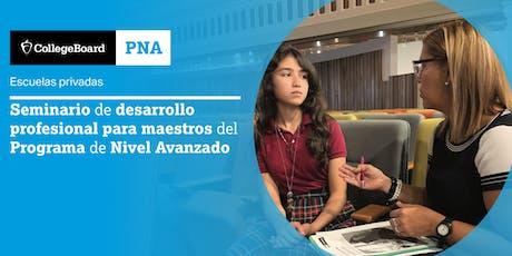 Seminario de Desarrollo Profesional para Maestros del Programa de Nivel Avanzado 2019 tickets