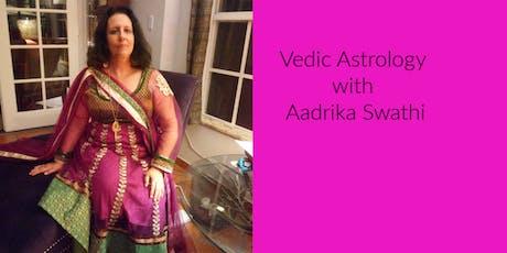 Vedic Astrology Level 1 With Aadrika Swathi tickets