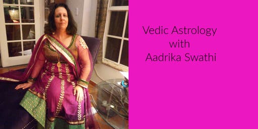 Vedic Astrology Level 1 With Aadrika Swathi