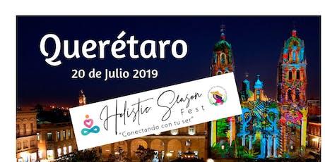 HOLISTIC SEASON FEST QUERÉTARO 2019 entradas