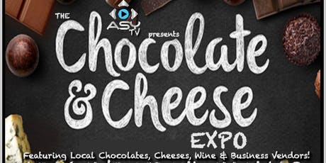 ASY TV PRESENTS: The Chocolate & Cheese Expo tickets