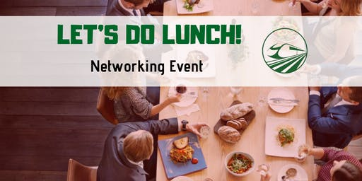 Let's Do Lunch! Networking Event - August