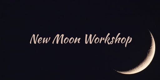 New Moon Workshop: August