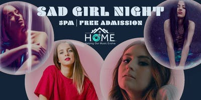 Sad Girl Music Presents: Sad Girl Night