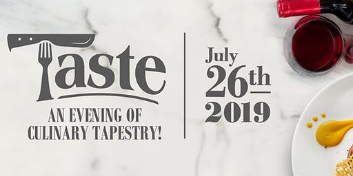 TASTE-An Evening of Culinary Tapestry