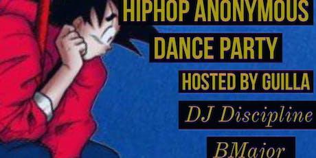 HIP HOP ANONYMOUS: Hip Hop Dance Party tickets