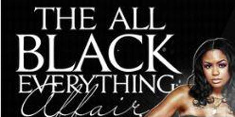 3rd Annual All Black Everything Party tickets