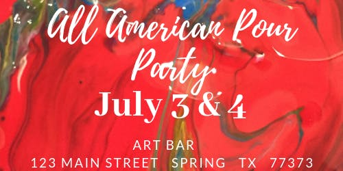 All American Sip and Paint Pouring Party