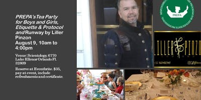 PREPA'S TEA PARTY FOR BOYS AND GIRLS, ETIQUETTE & PROTOCOL AND RUNWAY