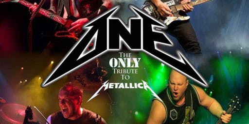ONE - Metallica Tribute @ The Big House Nightclub (21+ only)