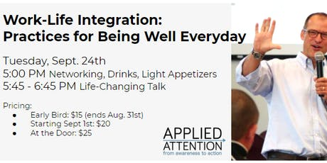 Work-Life Integration: Practices for Being Well Everyday with guest speaker, Dave Mochel! tickets
