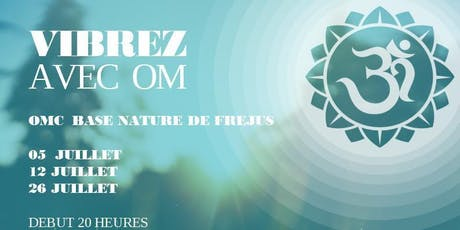 OM Chanting - Base nature de Fréjus -  Gratuit tickets