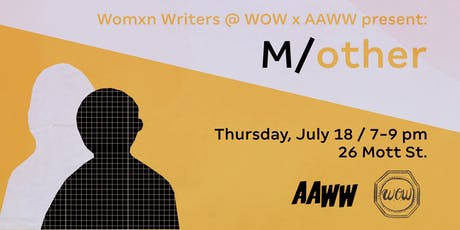 AAWW x Womxn Writers at WOW: M/other tickets