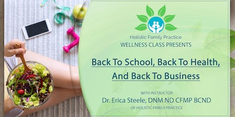Back to school, back to health, and back to business tickets
