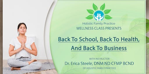 Back to school, back to health, and back to business