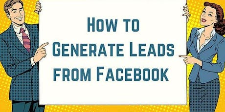 Crush Lead Generation with Facebook- Marketing Me tickets