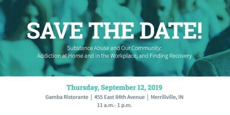 Substance Abuse and Our Community: Addiction at Home and in the Workplace tickets