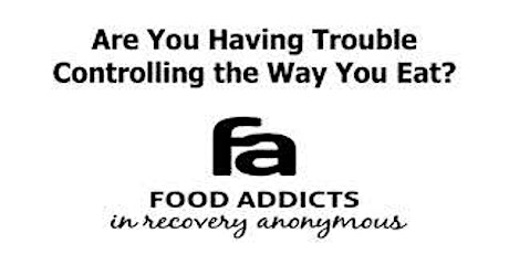 Food Addicts in Recovery Anonymous Weekly Monday Meeting in Seattle tickets