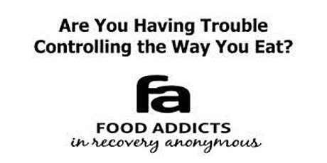 Food Addicts in Recovery Anonymous Weekly Saturday Meeting in Seattle tickets
