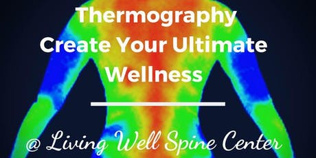 Thermography Fairborn Ohio! Create Your Ultimate Wellness tickets
