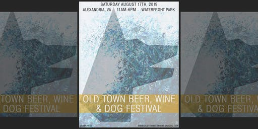 Old Town Beer, Wine and Dog Festival