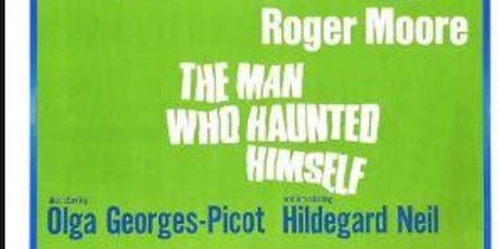 "Film Screening: ""The Man Who Haunted Himself""Roger Moore  tickets"