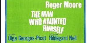 "Film Screening: ""The Man Who Haunted Himself""Roger Moore"