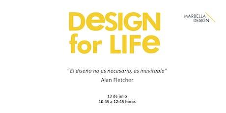 CICLO DE CONFERENCIAS DESIGN FOR LIFE   entradas