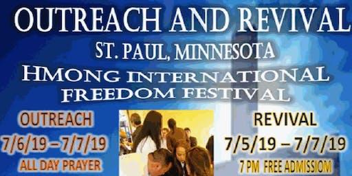 Hmong International Freedom Festival - Outreach & Revival (J4 CELEBRATION)