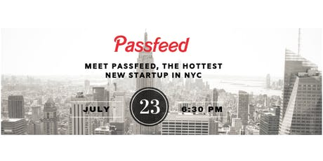 Meet Passfeed - The Hottest New Fintech Startup in NYC tickets